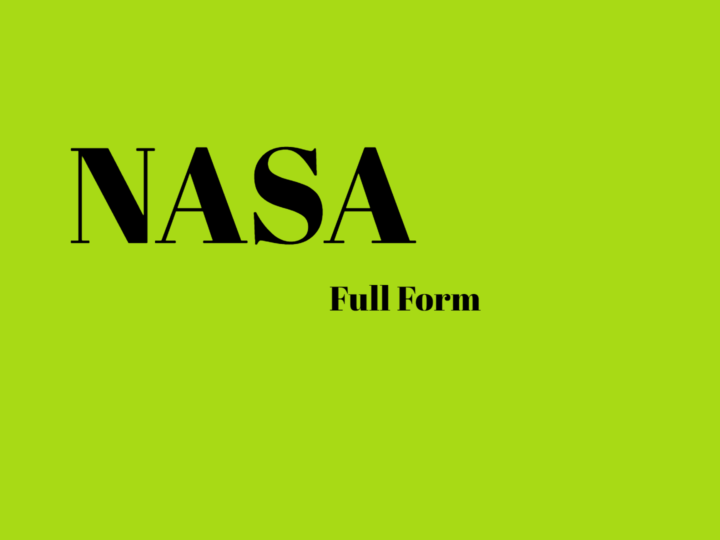 What Is NASA Full Form? Know More About NASA