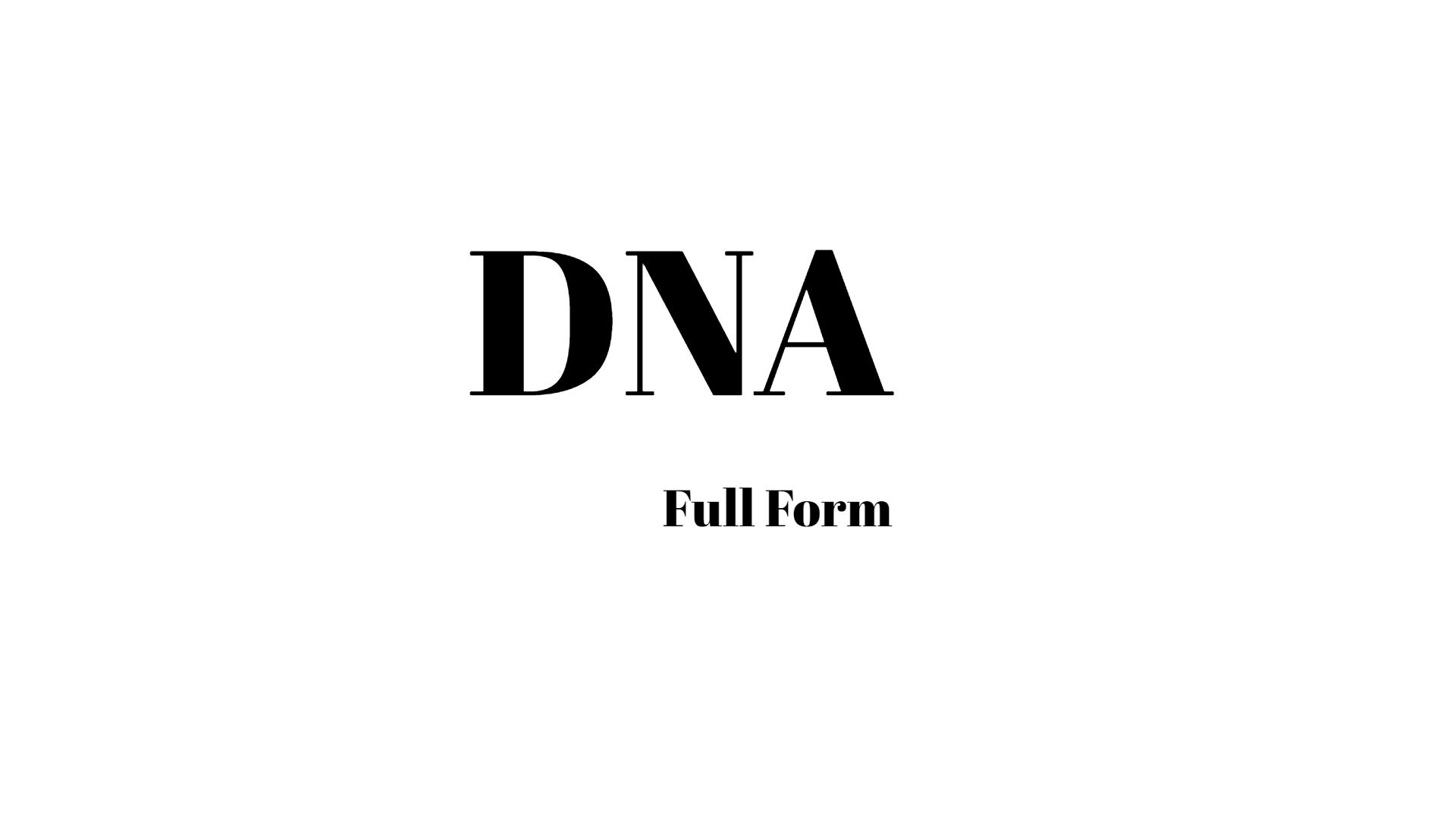 DNA full form